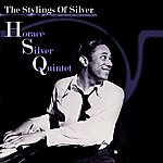 Horace Silver Quintet The Stylings Of Silver