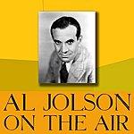 Al Jolson On The Air