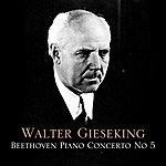 Walter Gieseking Beethoven Piano Concerto No 5