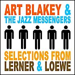 Art Blakey Selections From Lerner & Loewe