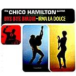 Chico Hamilton Quintet Selections From Irma La Douce & Bye Bye Birdie