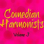 The Comedian Harmonists Volume 3