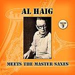 Al Haig Meets The Master Saxes Volume 3