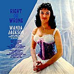 Wanda Jackson Right Or Wrong