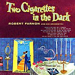 Robert Farnon Two Cigarettes In The Dark