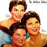 The McGuire Sisters Chris, Phyllis, Dottie