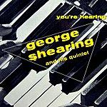 George Shearing You're Hearing George Shearing