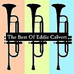 Eddie Calvert The Best Of Eddie Calvert