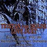 Birgit Nilsson Tristan Und Isold Love Duet