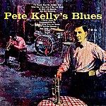 Pete Kelly Pete Kelly's Blues