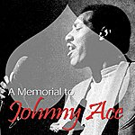 Johnny Ace A Memorial To Johnny Ace