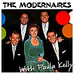 The Modernaires The Modernaires With Paula Kelly