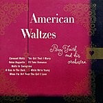 Percy Faith & His Orchestra American Waltzes