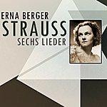 Erna Berger Strauss Sechs Lieder