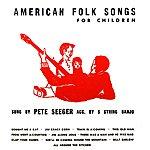 Pete Seeger American Folk Songs For Children