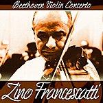 Zino Francescatti Beethoven Violin Concerto