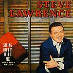 Steve Lawrence Swing Softly With Me