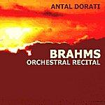 Antal Dorati Brahms Orchestral Recital