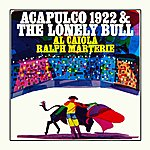 Al Caiola Acapulco 1922 And The Lonely Bull