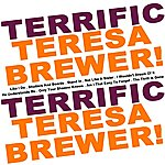 Teresa Brewer Terrific Teresa Brewer!