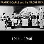 Frankie Carle 1944-1946