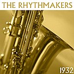 The Rhythmakers 1932