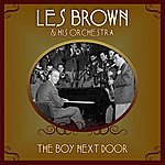 Les Brown & His Orchestra The Boy Next Door