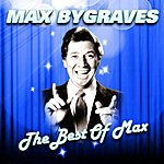 Max Bygraves The Best Of Max