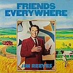 Jim Reeves Friends Everywhere