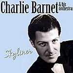 Charlie Barnet & His Orchestra Skyliner