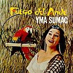 Yma Sumac Fuego Del Ande