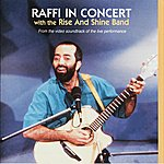 Raffi Raffi In Concert With The Rise And Shine Band