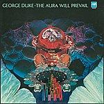 George Duke The Aura Will Prevail