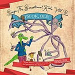 Coles Whalen Songs For Sensational Kids, Vol. 2: I'm Ok, Ole!