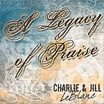 Charlie A Legacy Of Praise