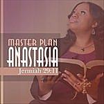 Anastasia Master Plan