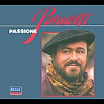 Luciano Pavarotti Passione