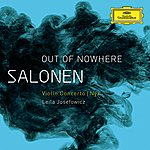 """Leila Josefowicz Salonen: """"Out Of Nowhere"""" - Violin Concerto; Nyx"""