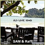 Sam Old Love Song