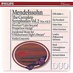 London Philharmonic Orchestra Mendelssohn: The Symphonies Vol.2; Violin Concerto; A Midsummer Night's Dream (2 Cds)