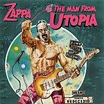 Frank Zappa The Man From Utopia
