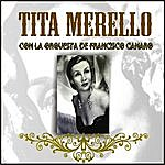 Tita Merello Tita Merello Con La Orquesta De Francisco Canaro