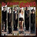 The Fabulous Rudies It's My Life