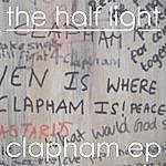Half Light Clapham - Ep