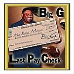 Bigg Last Pay Check