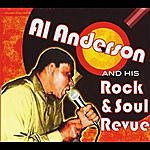 Al Anderson Al Anderson And His Rock & Soul Revue