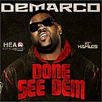 Demarco Done See Dem - Single