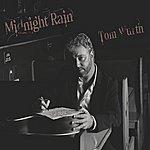Tom Wurth Midnight Rain