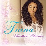 Tiana Another Chance