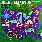 Duke Ellington & His Orchestra Festival Session